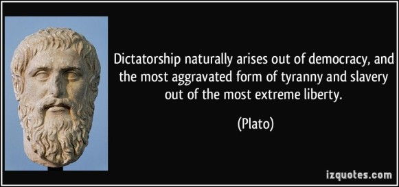 Dictatorship-naturally-arises-out-of-democracy-and-the-most-aggravated-form-of-tyranny-and-slavery-plato-146387