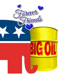 GOP IN BED WITH BIG OIL