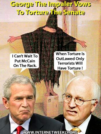 BUSH-CHENEY TORTURE = VINDICTIVE!