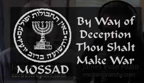 MOSSAD BY WAY OF DECEPTION MAKE WAR