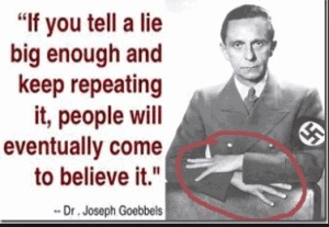 NETANYAHU = LOVES BIG LIES = GOEBBELS