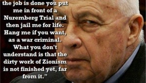 SHARON = ZIONIST EVIL NOT DONE QUOTE
