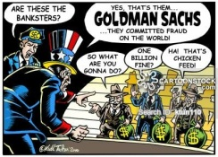 'Goldman Sachs defrauds the world!'