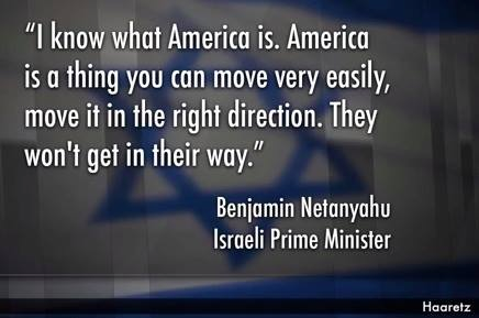 netanyahu-quote-we-israeli-leaders-own-americans