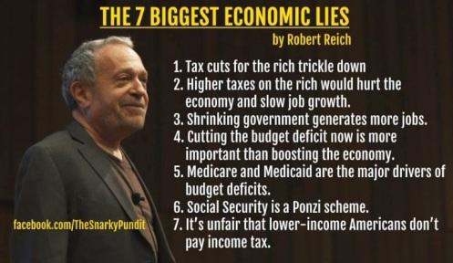 7 BIGGEST ECONOMIC LIES BY ROBERT REICH