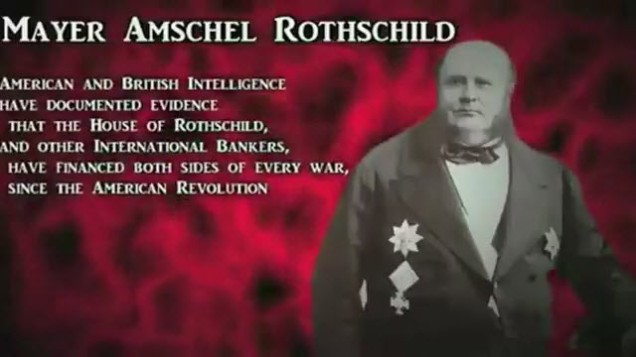Rothschilds Financed BOTH SIDES of All Wars