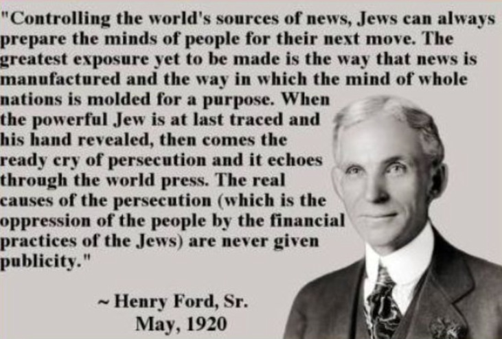 HENRY FORD QUOTE = JEWS OWN THE MEDIA