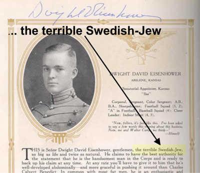 Eisenhower = Terrible Swedish Jew