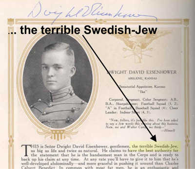 Eisenhower = Terrible Swedish Jew