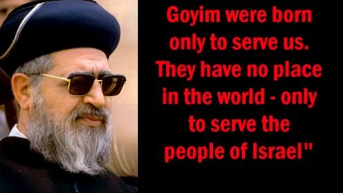 RABBIS SAY THE GOYIM (NON-JEWS) WERE MADE TO SERVE JEWS