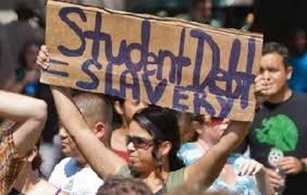 STUDENT DEBT SLAVERY