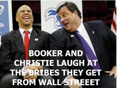 BOOKED AND CHRISTIE LAUGH AT THEIR BIG BRIBES FROM WALL STREET