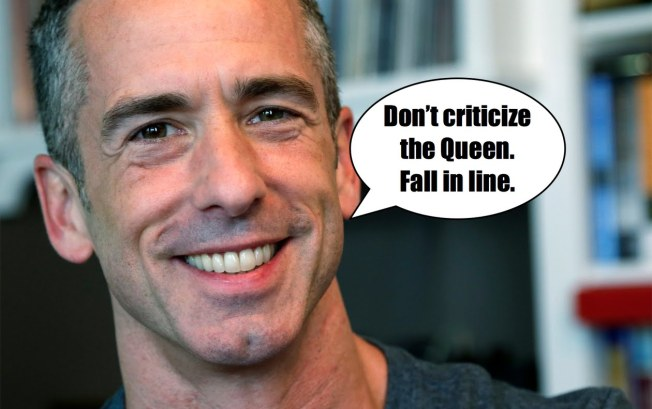 Dan Savage on QUEEN HILLARY