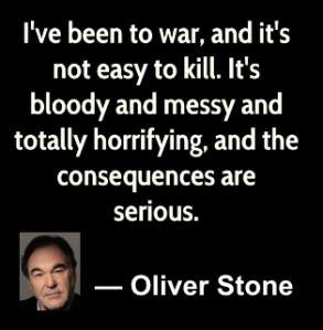 OLIVER STONE ON WAR