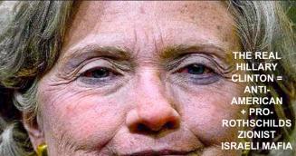 the-real-hillary-clinton-anti-american-pro-rothschilds-zionist-israeli-mafia
