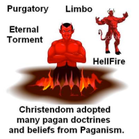ALL FALSE RELIGIONS TRACE BACK TO BABYLON AND EVEN BEFORE FROM PAGANS