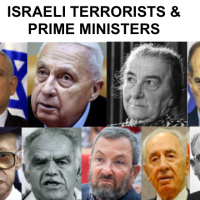 TIMELINE of Israeli Prime Ministers who are elected Terrorists and War Criminals and continue to do WAR CRIMES = PUSH SEVERE RACISM + APARTHEID + ETHNIC CLEANSING + GENOCIDE!