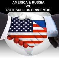 REVENGE OF THE ROTHSCHILDS CRIME MAFIA AGAINST RUSSIA AND AMERICA!
