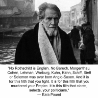 ANTI-WAR HERO EZRA POUND FOUGHT AGAINST THE BRITISH ROTHSCHILDS CRIME MOB AND WAS PUT IN POLITICAL PRISON BY THE MOB!